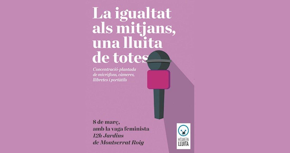 Cartel reivindicativo de las mujeres periodistas el pasado 8 de marzo.