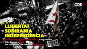 Cartell de la protesta dels CDR davant la delegació del govern