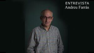Entrevista a Andreu Farràs