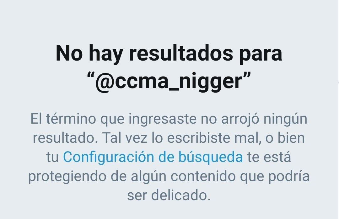 La cuenta de ccma_NIGGER ya no existe
