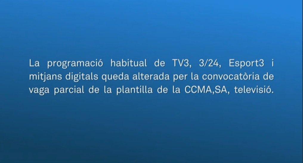 Mensaje que salía en la pantalla de TV3 durante la huelga parcial de los